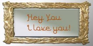 hey love you - just mirror