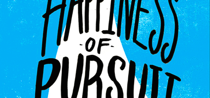 The Happiness of Pursuit: 7 Steps To Accomplish Anything & Enjoy It Along The Way