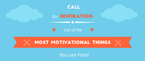 THE Essential List for Staying Motivated and Inspired