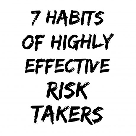 7 Secrets to Becoming a Successful Risk Taker
