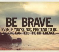 bravery quotes, self improvement tips, pick the brain, quotes