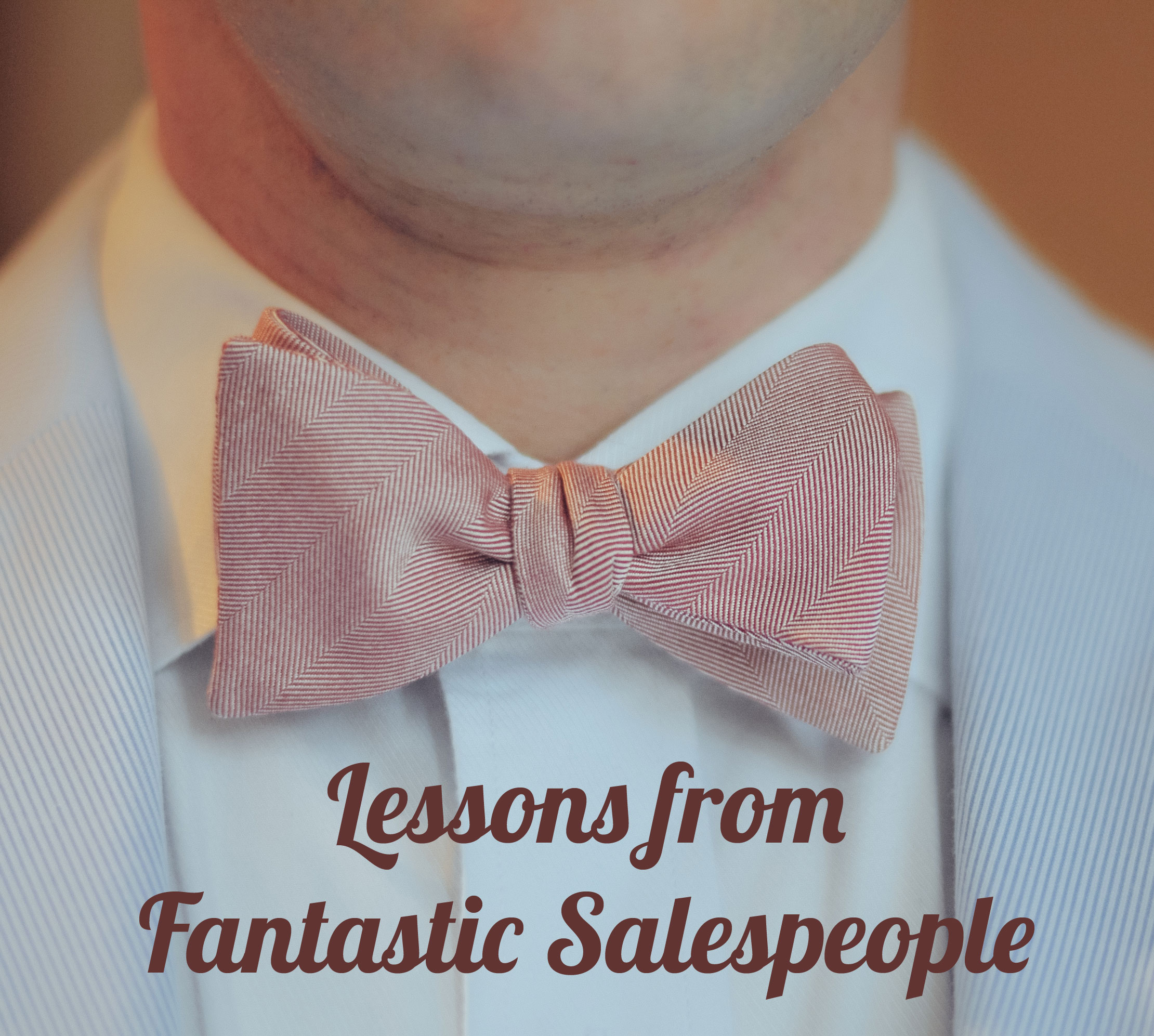 motivating lessons from fantastic salespeople